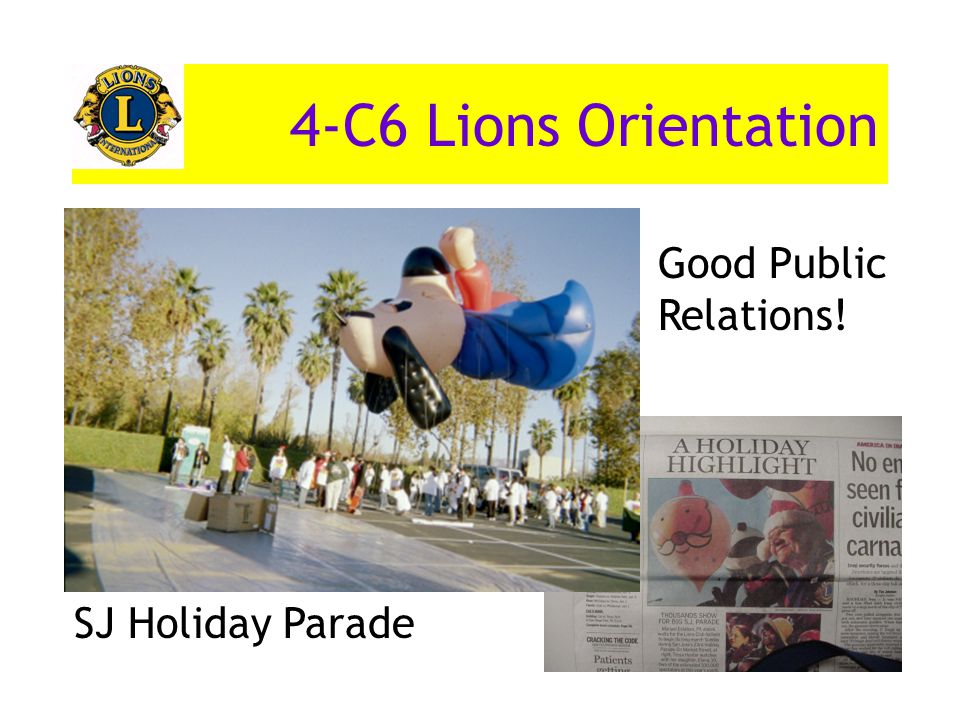 4-C6 Lions Orientation SJ Holiday Parade Good Public Relations!