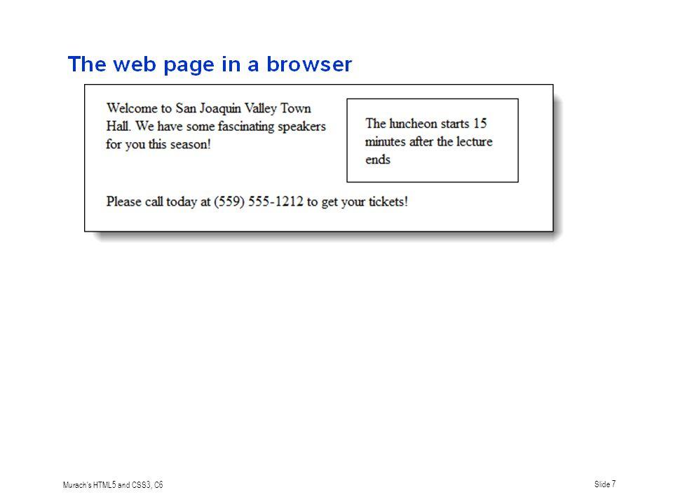 Murach s HTML5 and CSS3, C6Slide 18