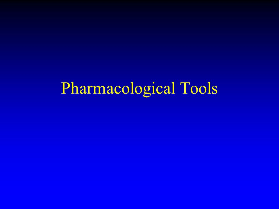 Pharmacological Tools