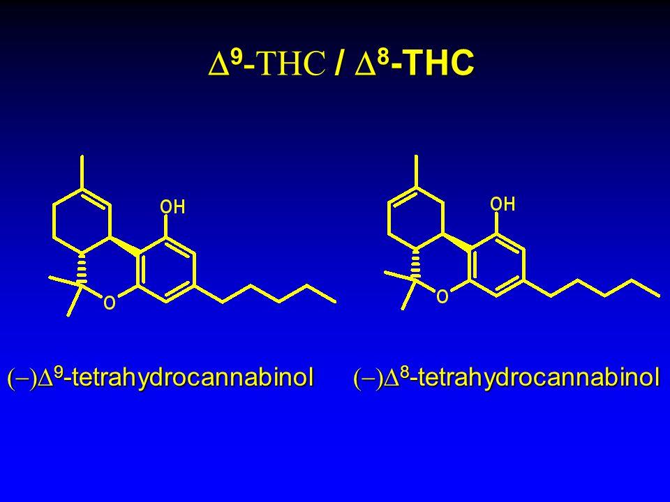 9 /  8 -THC  9 -THC /  8 -THC  9 -tetrahydrocannabinol  8 -tetrahydrocannabinol