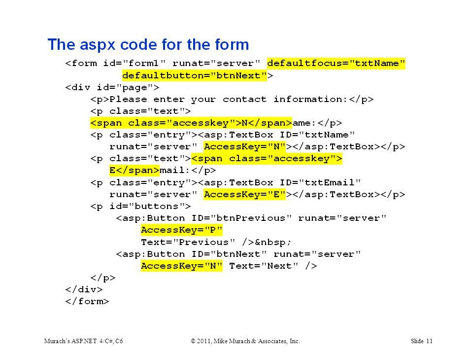 Murach's ASP.NET 4/C#, C6© 2011, Mike Murach & Associates, Inc.Slide 11