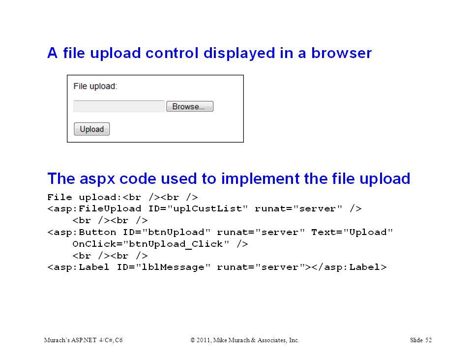Murach's ASP.NET 4/C#, C6© 2011, Mike Murach & Associates, Inc.Slide 52