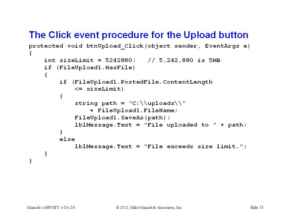 Murach's ASP.NET 4/C#, C6© 2011, Mike Murach & Associates, Inc.Slide 53