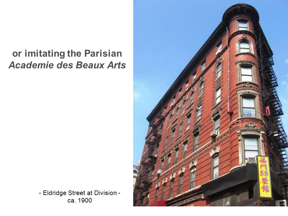 or imitating the Parisian Academie des Beaux Arts - Eldridge Street at Division - ca. 1900