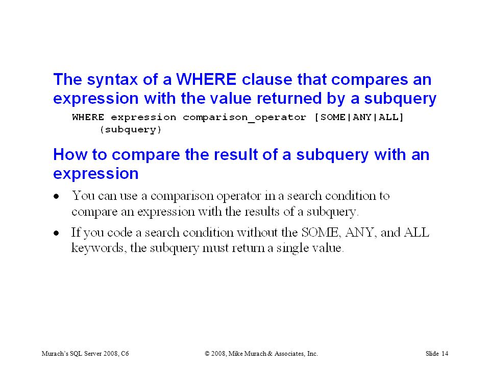 Murach's SQL Server 2008, C6© 2008, Mike Murach & Associates, Inc.Slide 14