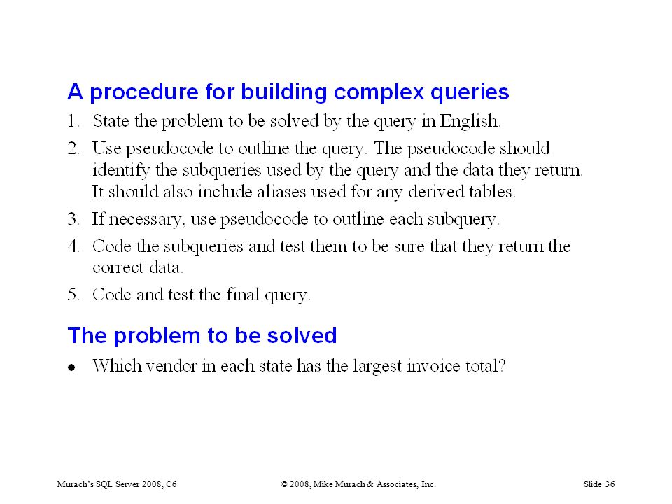 Murach's SQL Server 2008, C6© 2008, Mike Murach & Associates, Inc.Slide 36