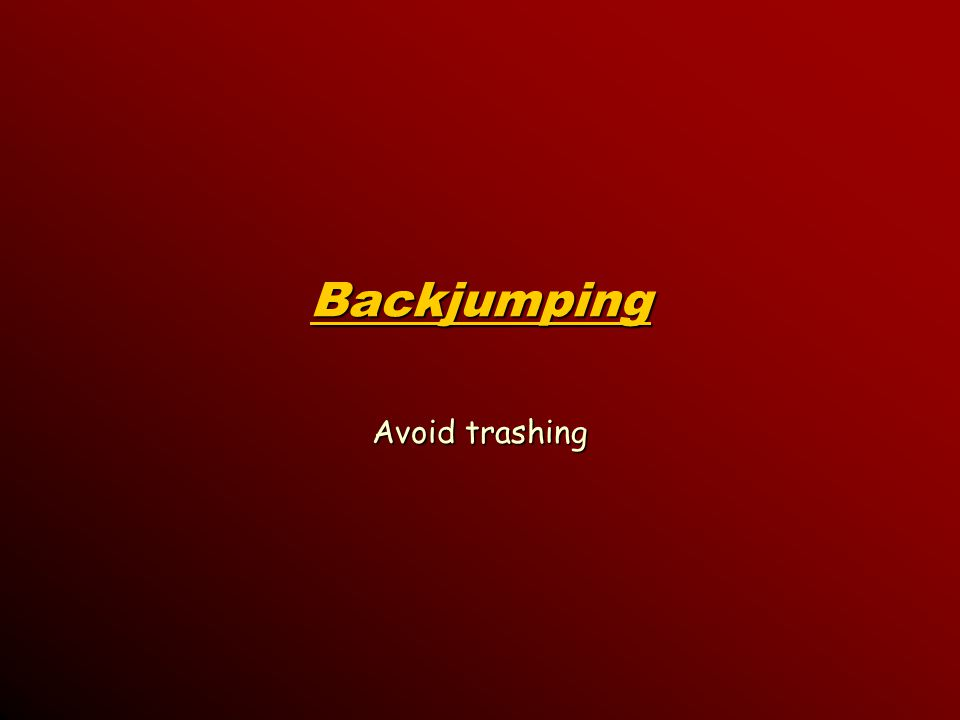 Backjumping Avoid trashing