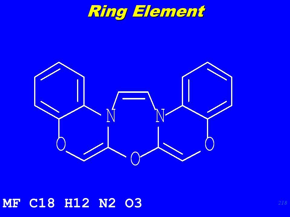 218 MF C18 H12 N2 O3 Ring Element