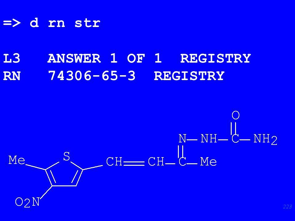 223 => d rn str L3 ANSWER 1 OF 1 REGISTRY RN 74306-65-3 REGISTRY