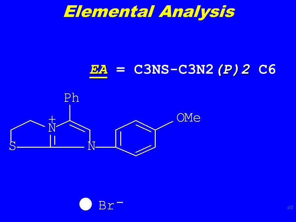40 EA(P)2 EA = C3NS-C3N2(P)2 C6 Elemental Analysis