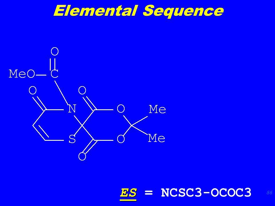 86 ES ES = NCSC3-OCOC3 Elemental Sequence