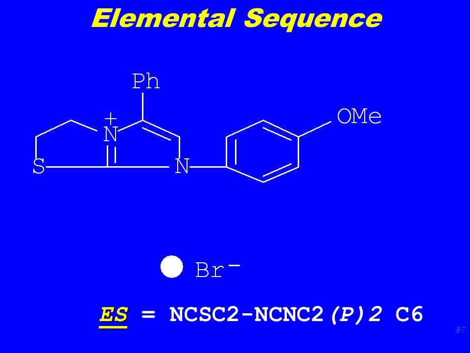 87 ES ES = NCSC2-NCNC2(P)2 C6 Elemental Sequence