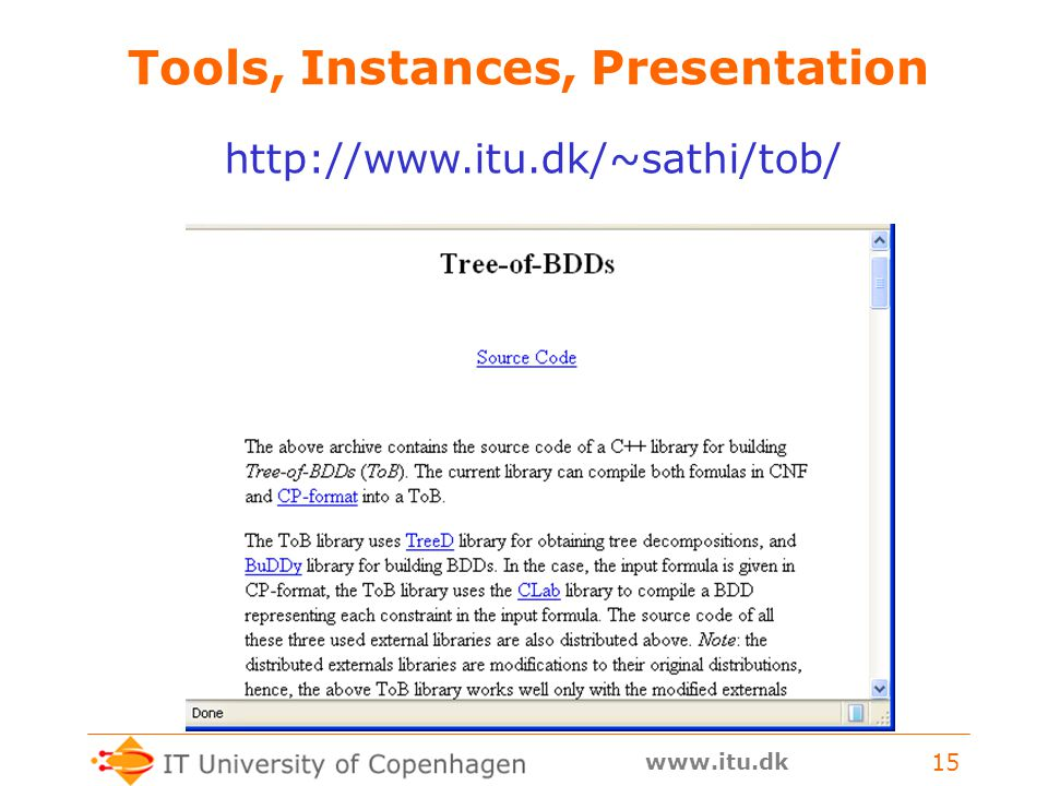 www.itu.dk 15 Tools, Instances, Presentation http://www.itu.dk/~sathi/tob/