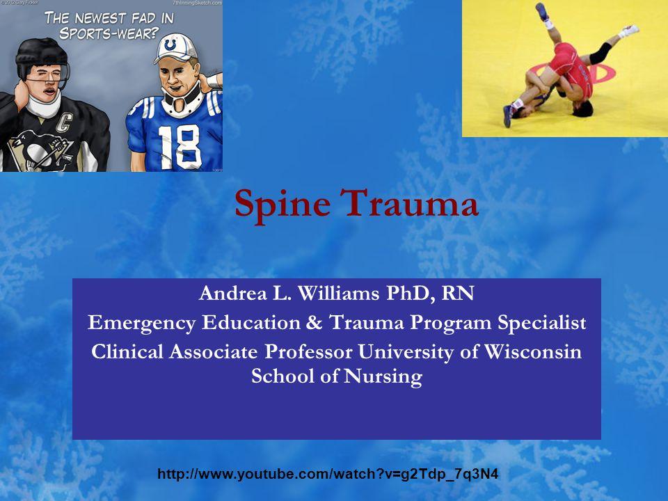 Spine Trauma Andrea L.