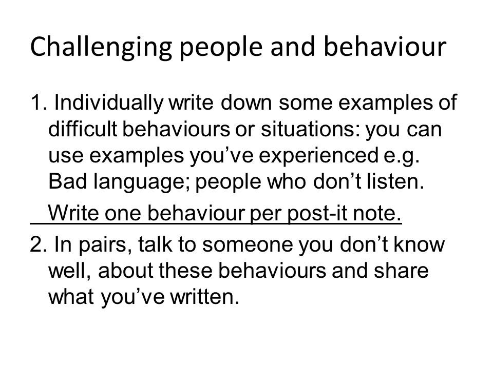 Challenging people and behaviour 1.