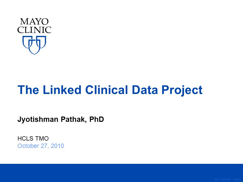 ©2011 MFMER | slide-2 Purpose The Linked Clinical Data (LCD) project aims to investigate emerging Semantic Web technologies for developing an ontology-driven framework for high- throughput phenotyping using Electronic Medical Records (EMRs) to analyze multi-factorial phenotypes.