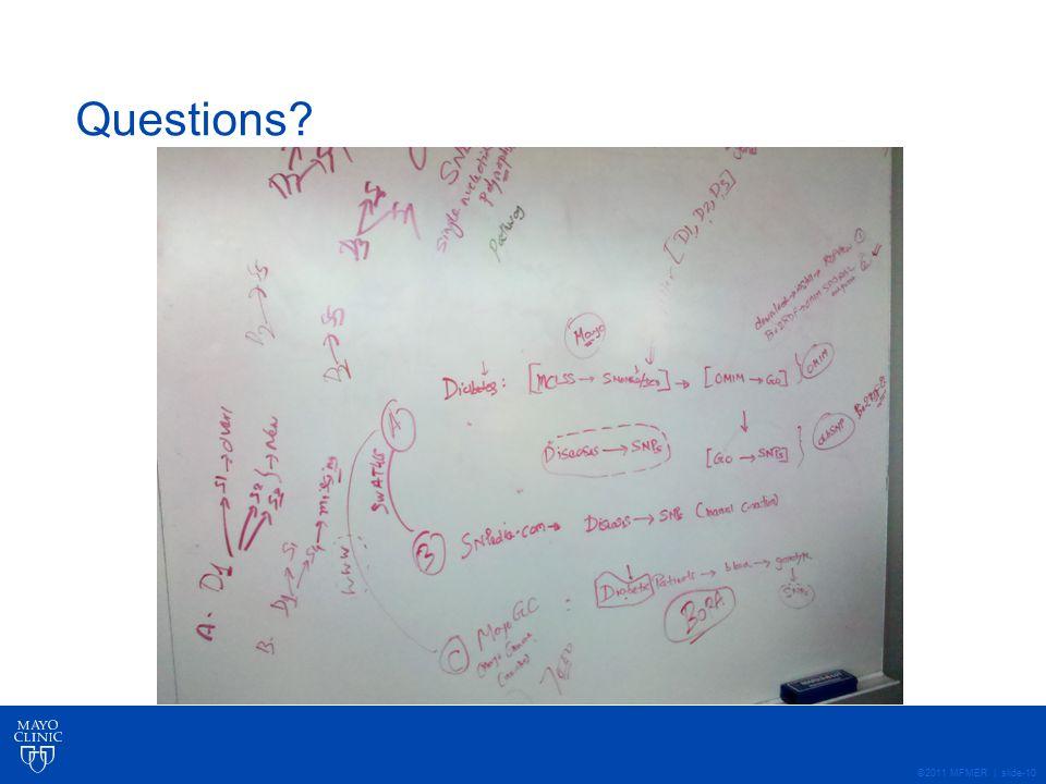 ©2011 MFMER | slide-10 Questions?