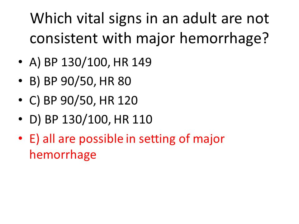 Which vital signs in an adult are not consistent with major hemorrhage.