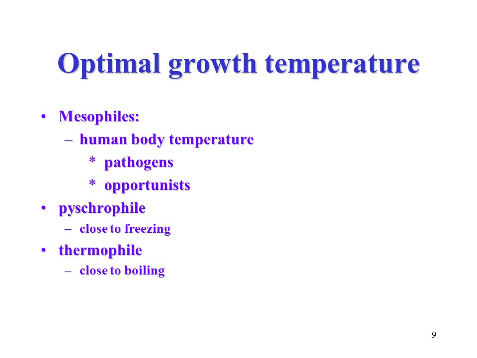 10 pH Many grow best at neutral pH Some can survive/grow - acid - alkali