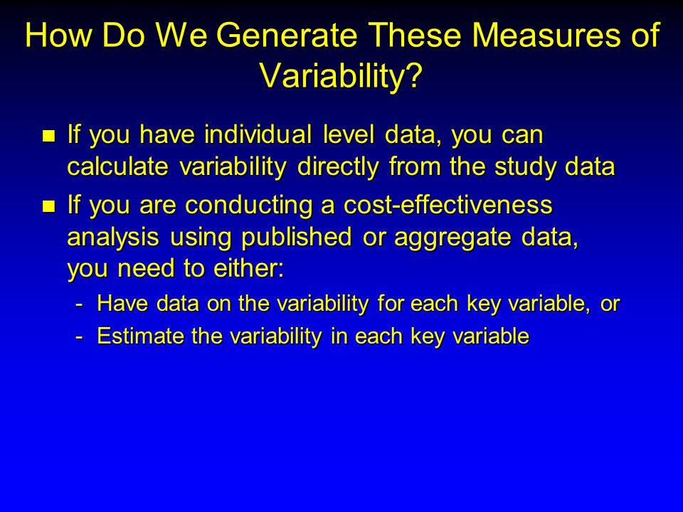 How Do We Generate These Measures of Variability.