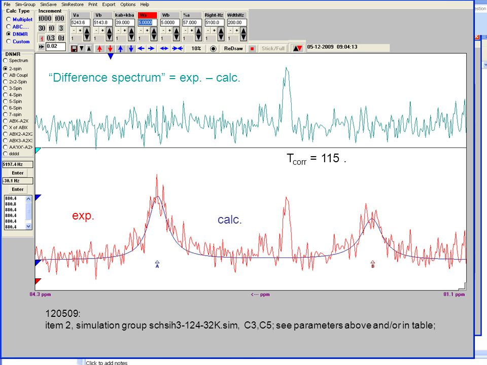 120509: item 1, simulation group schsih3-132-32K.sim, C3,C5; see parameters above and/or in table; Difference spectrum = exp.