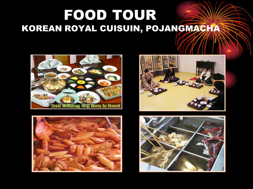 FOOD TOUR KOREAN ROYAL CUISUIN, POJANGMACHA