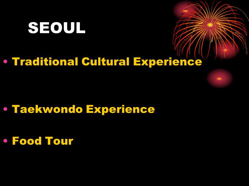 SEOUL Traditional Cultural Experience Taekwondo Experience Food Tour
