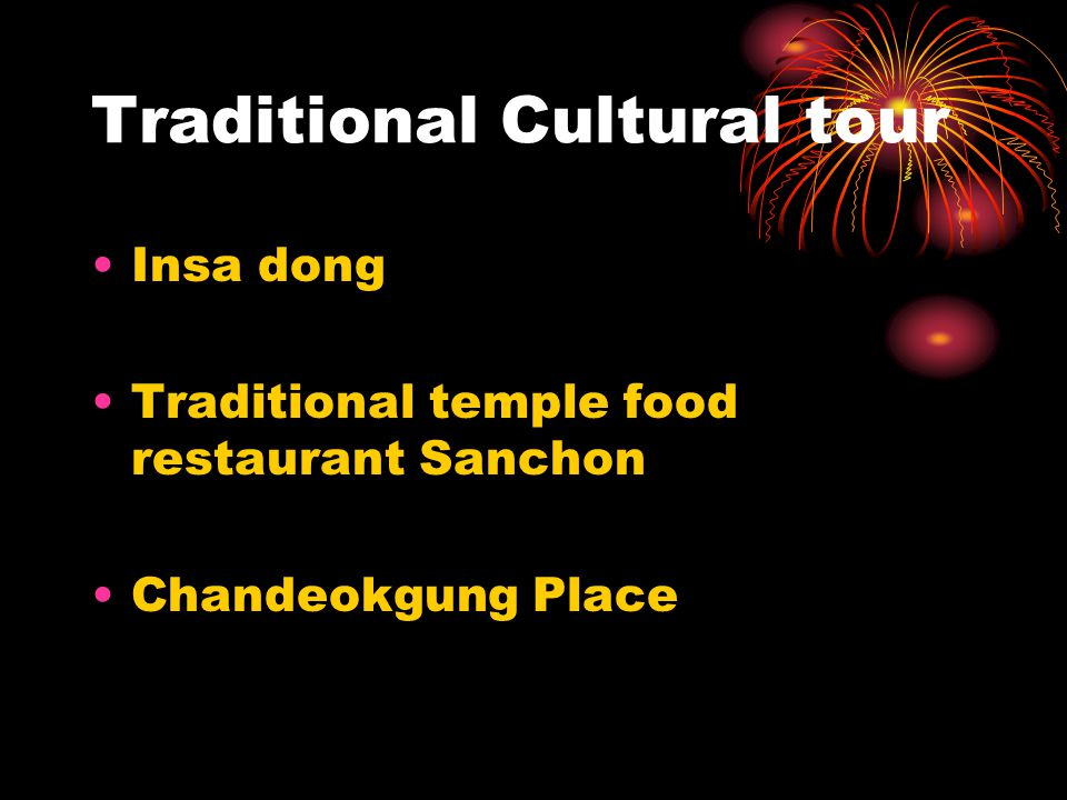 Traditional Cultural tour Insa dong Traditional temple food restaurant Sanchon Chandeokgung Place