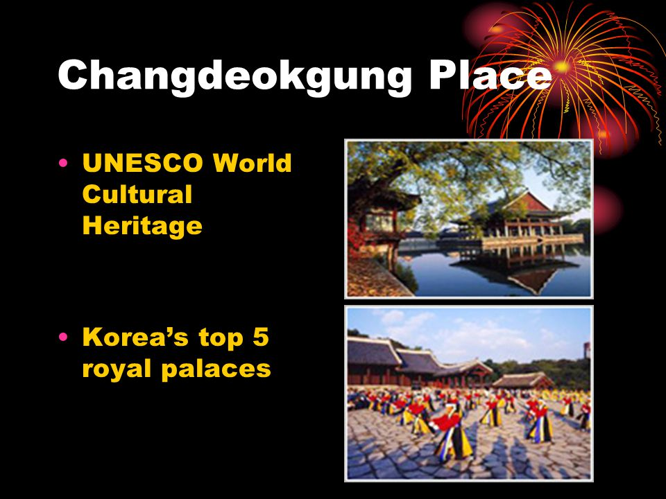 Changdeokgung Place UNESCO World Cultural Heritage Korea's top 5 royal palaces