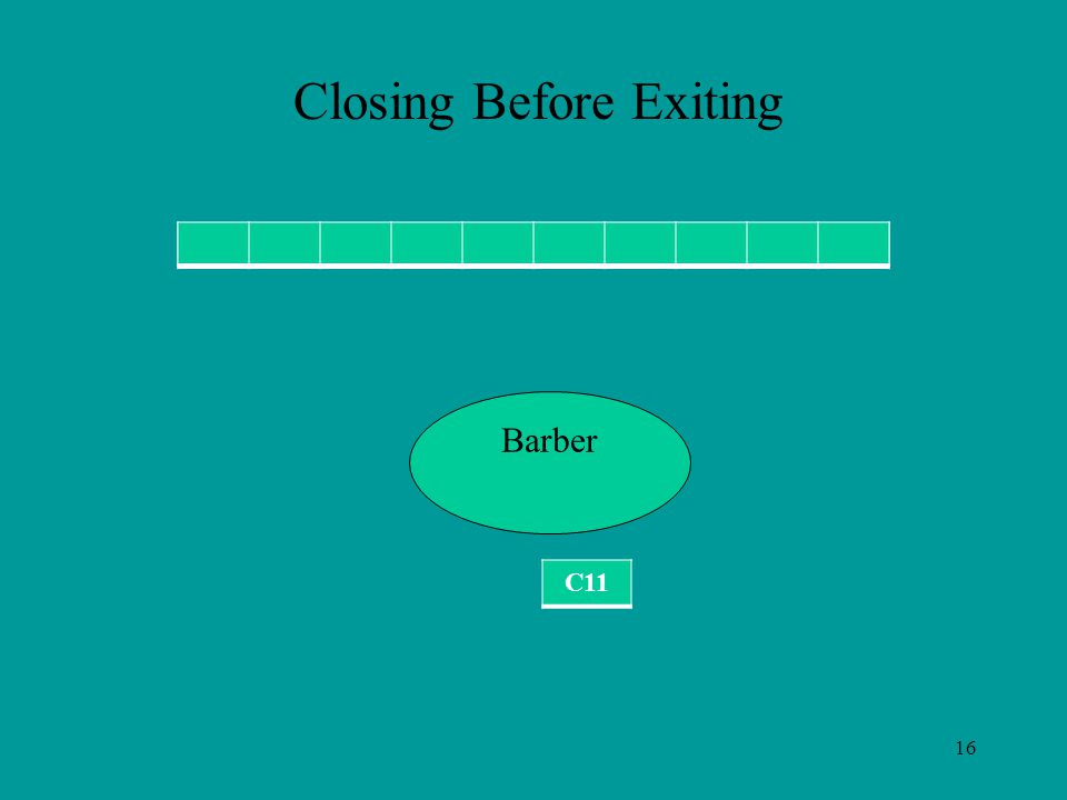 16 C11 Barber Closing Before Exiting C11