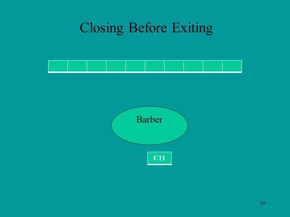16 C11 Barber Closing Before Exiting C11