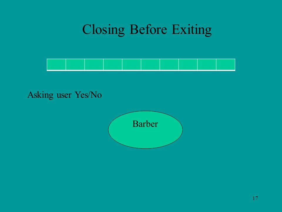 17 Barber Closing Before Exiting Asking user Yes/No
