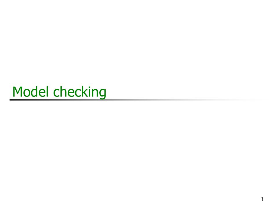 1 Model checking