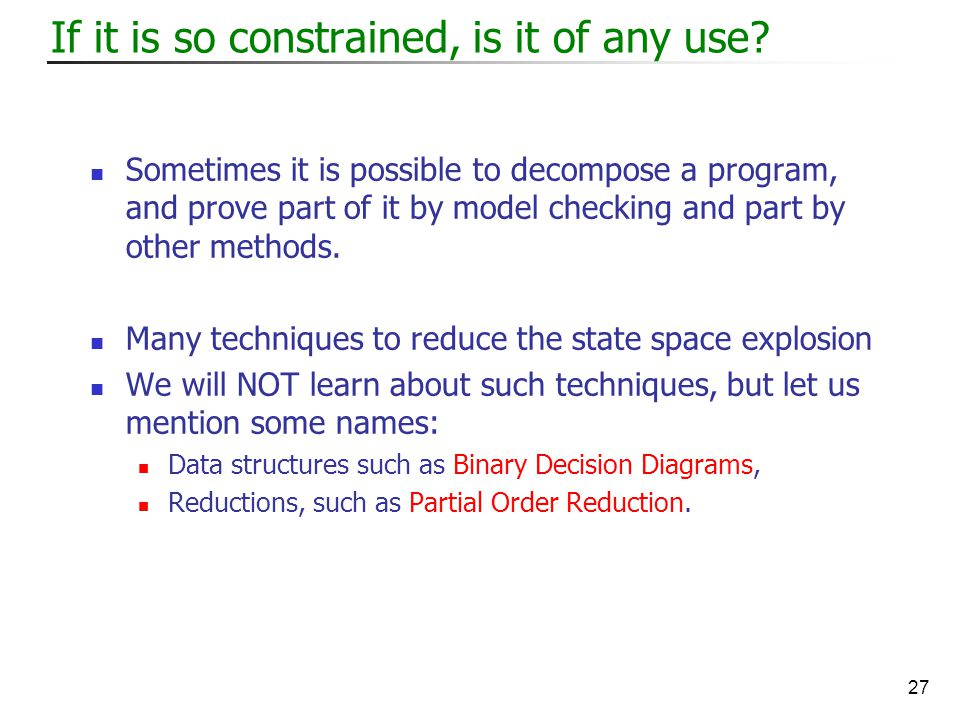 27 If it is so constrained, is it of any use.