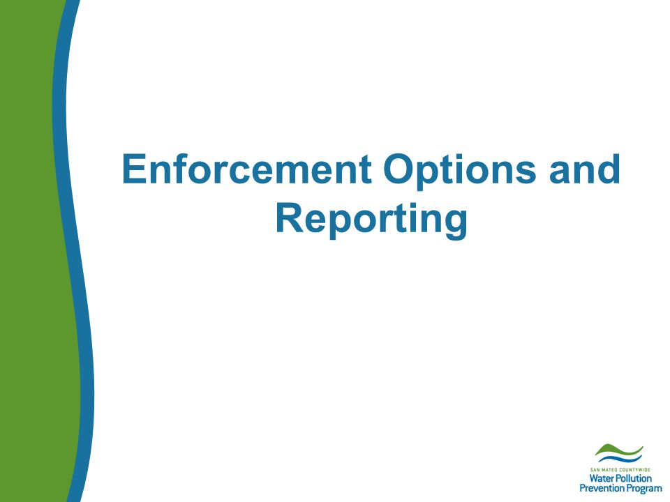 Enforcement Options and Reporting