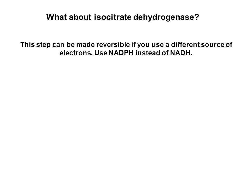 What about isocitrate dehydrogenase.