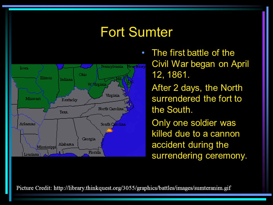 Front Sumter, South Carolina Since South Carolina had seceded from the United States, it didn't want Northern soldiers on its land at Fort Sumter Southern General Beauregard tried to get the northern general Anderson to surrender Fort Sumter.