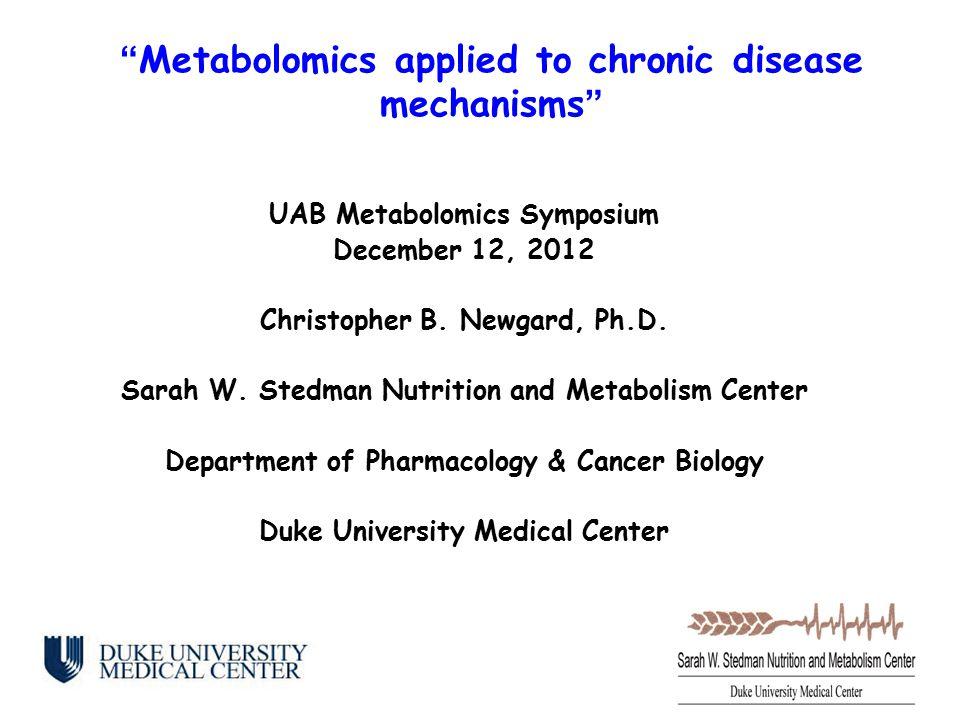 UAB Metabolomics Symposium December 12, 2012 Christopher B.