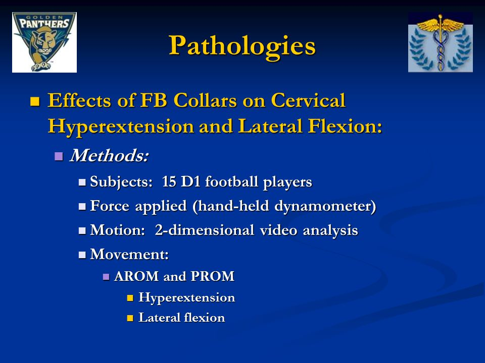 Pathologies Effects of FB Collars on Cervical Hyperextension and Lateral Flexion: Effects of FB Collars on Cervical Hyperextension and Lateral Flexion