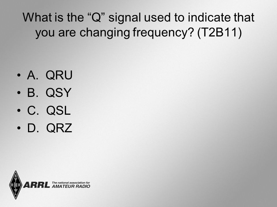 What is the Q signal used to indicate that you are changing frequency.
