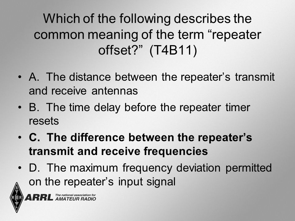 Which of the following describes the common meaning of the term repeater offset (T4B11) A.