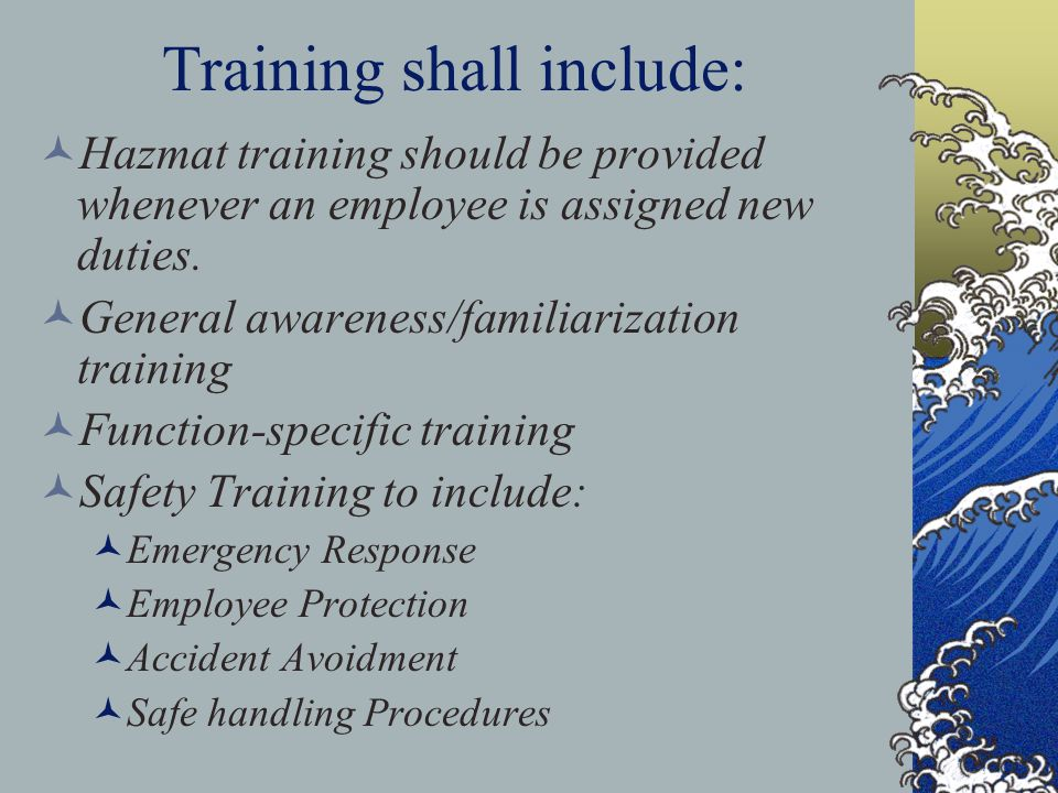 Required Documentation A written record of the training for each Hazmat employee shall be maintained.