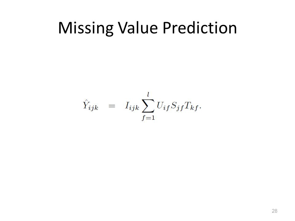 Missing Value Prediction 28