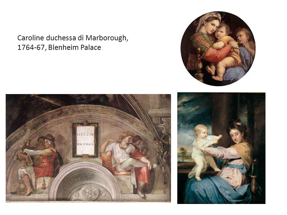 Caroline duchessa di Marborough, 1764-67, Blenheim Palace