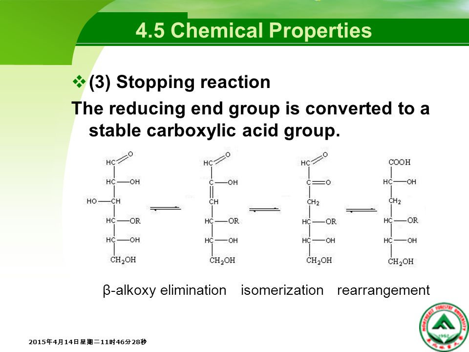 4.5 Chemical Properties  (3) Stopping reaction The reducing end group is converted to a stable carboxylic acid group.