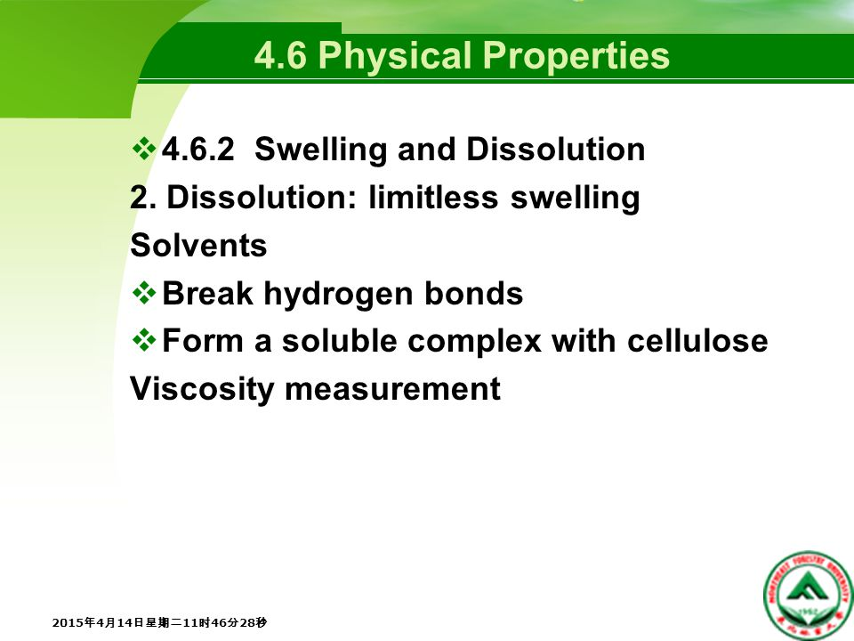 4.6 Physical Properties  Swelling and Dissolution 2.