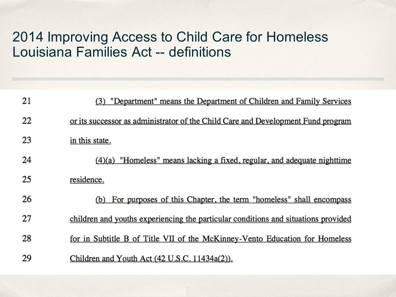 2014 Improving Access to Child Care for Homeless Louisiana Families Act -- definitions