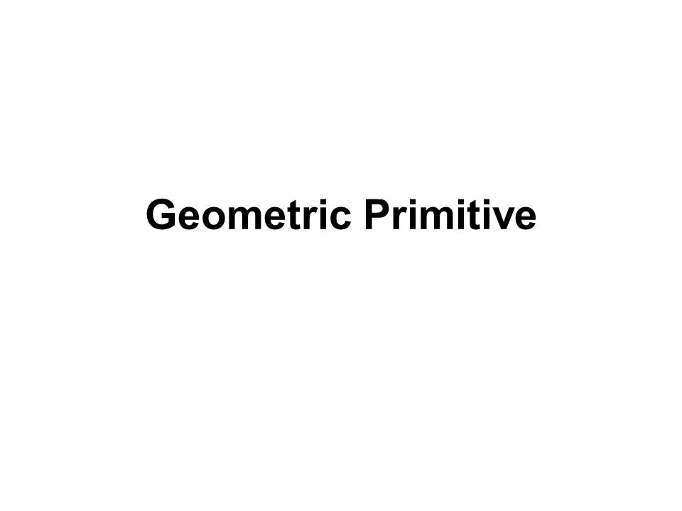 Geometric Primitive