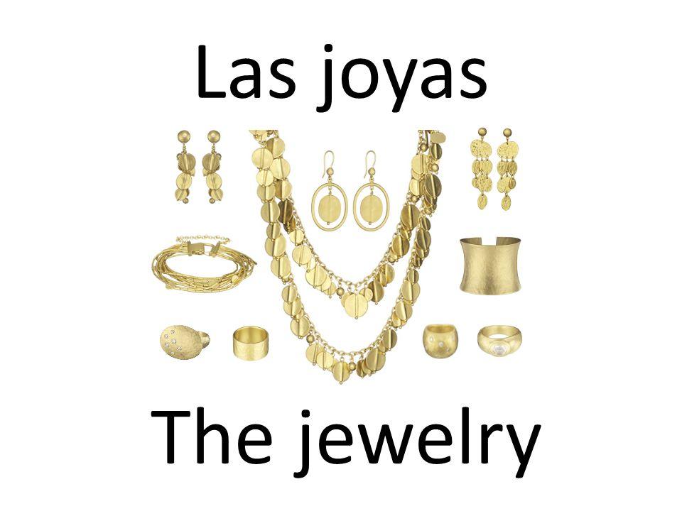 Las joyas The jewelry