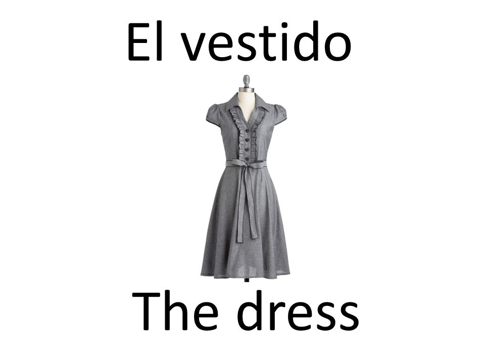 El vestido The dress